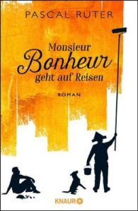 pascal-ruter-monsieur-bonheur-geht-auf-reisen