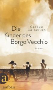 giosuè-calaciura-die-kinder-des-borgo-vecchio