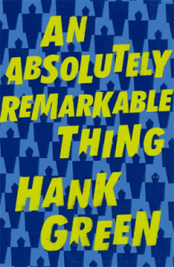 hank-green-an-absolutely-remarkable-thing