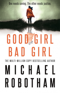 michael-robotham-good-girl-bad-girl