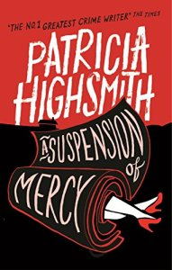 patricia-highsmith-a-suspension-of-mercy