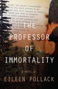 eileen-pollack-the-professor-of-immortality