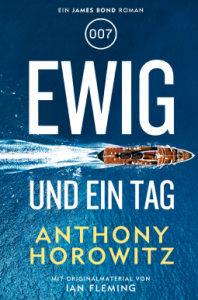 anthony-horowitz-james-bon-ewig-und-ein-tag