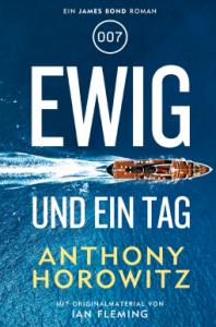anthony-horowitz-james-bon-ewig-und-ein-tag
