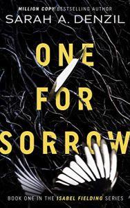 sarah-a-denzil-one-is-for-sorrow