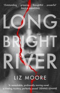 liz-moore-long-bright-river