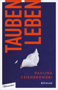 Paulina Czienskowski Taubenleben