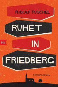 rudolf ruschel ruhet in friedberg