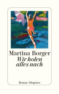 Martina borger - wir holen alles nach