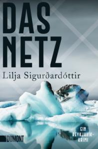 Lilja Sigurðardóttir Das Netz