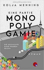 kolja menning - eine partie monopolygamie