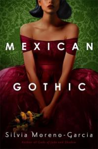 silvia moreno garcia mexican gothic