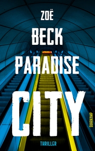 Zoë Beck Paradise City